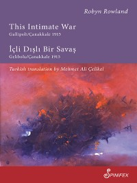 Cover This Intimate War Gallipoli/Canakkale 1915