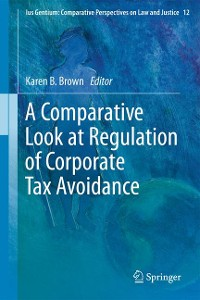 Cover A Comparative Look at Regulation of Corporate Tax Avoidance