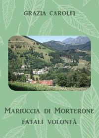 Cover Mariuccia di Morterone, fatali volontà