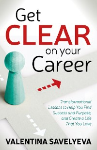 Cover Get CLEAR on Your Career