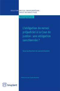 Cover L'obligation de renvoi préjudiciel à la Cour de justice