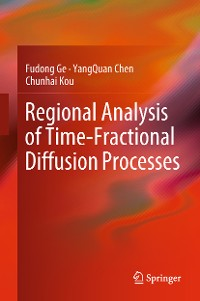 Cover Regional Analysis of Time-Fractional Diffusion Processes