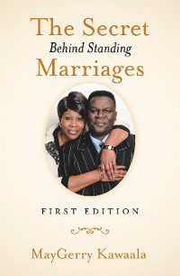Cover The Secret Behind Standing Marriages