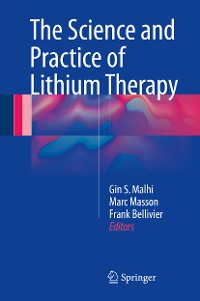 Cover The Science and Practice of Lithium Therapy
