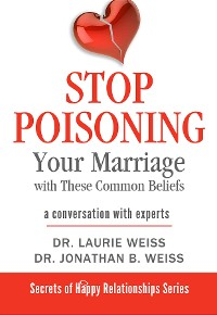 Cover Stop Poisoning Your Marriage with These Common Beliefs