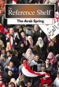 Cover The Reference Shelf: Arab Spring
