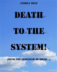 Cover Death to the System! (With the strength of ideas...)