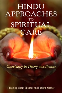 Cover Hindu Approaches to Spiritual Care