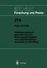 Cover Arbeitsprogramm-generierung zum Schutzgasschweien mit Industrierobotersystemen im Schiffbau