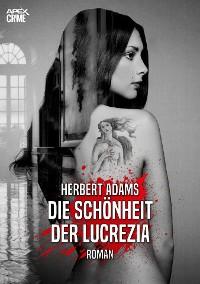 Cover DIE SCHÖNHEIT DER LUCREZIA