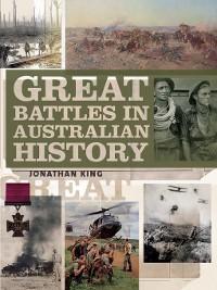 Cover Great Battles in Australian History
