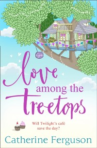 Cover Love Among the Treetops