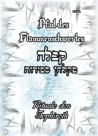 Cover Pfad des Flammenschwertes - RITUALE DES SEPHIROTH
