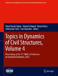 Cover Topics in Dynamics of Civil Structures, Volume 4