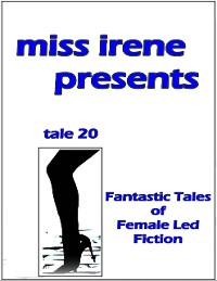 Cover Miss Irene Presents - Tale 20