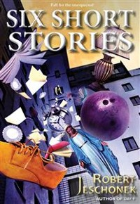Cover Six Short Stories Volume One