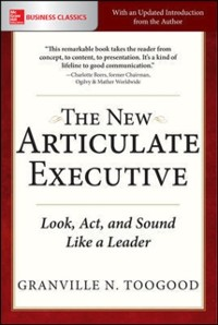 Cover New Articulate Executive: Look, Act and Sound Like a Leader
