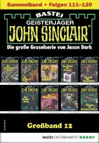 Cover John Sinclair Großband 12 - Horror-Serie