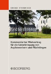 Cover Kommentierter Mietvertrag für die Unterbringung von Asylbewerbern und Flüchtlingen