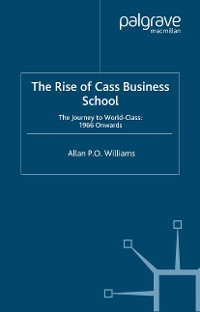 Cover The Rise of Cass Business School
