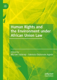 Cover Human Rights and the Environment under African Union Law