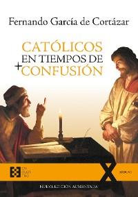 Cover Católicos en tiempos de confusión