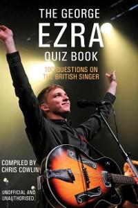 Cover George Ezra Quiz Book