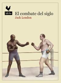 Cover El combate del siglo
