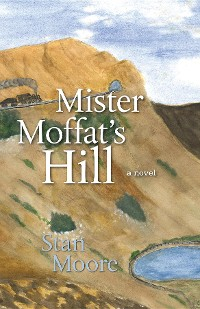 Cover Mister Moffat's Hill