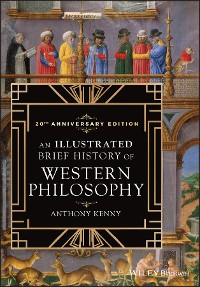 Cover An Illustrated Brief History of Western Philosophy, 20th Anniversary Edition