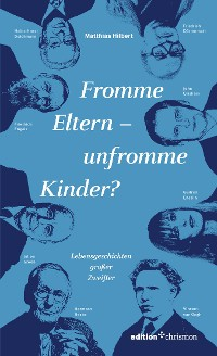 Cover Fromme Eltern – unfromme Kinder?