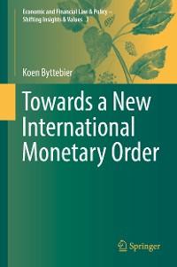Cover Towards a New International Monetary Order