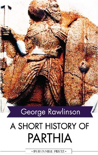 Cover A Short History of Parthia