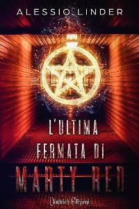 Cover L'Ultima Fermata di Marty Red
