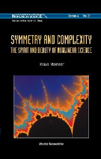 Cover Symmetry And Complexity: The Spirit And Beauty Of Nonlinear Science