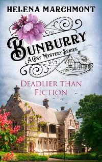 Cover Bunburry - Deadlier than Fiction