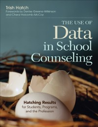 Cover Use of Data in School Counseling