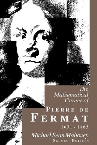 Cover The Mathematical Career of Pierre de Fermat, 1601-1665