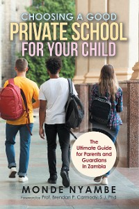 Cover Choosing a Good Private School for Your Child