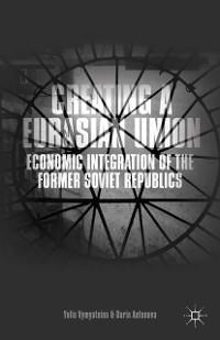 Cover Creating a Eurasian Union