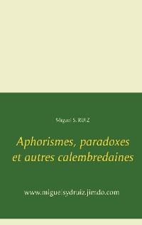 Cover Aphorismes, paradoxes et autres calembredaines