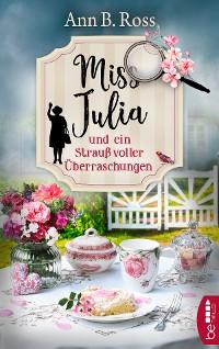 Cover Miss Julia und ein Strauß voller Überraschungen
