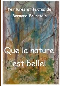 Cover Que la nature est belle