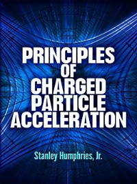 Cover Principles of Charged Particle Acceleration