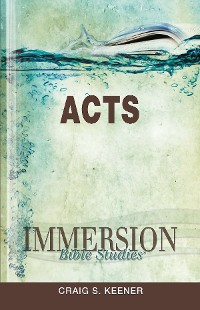 Cover Immersion Bible Studies: Acts