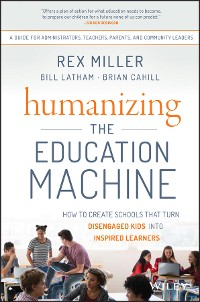 Cover Humanizing the Education Machine