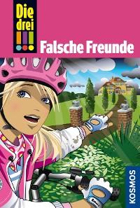 Cover Die drei !!!, 50, Freundinnen in Gefahr! 3, Falsche Freunde (drei Ausrufezeichen)