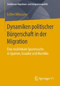 Cover Dynamiken politischer Bürgerschaft in der Migration