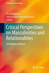 Cover Critical Perspectives on Masculinities and Relationalities
