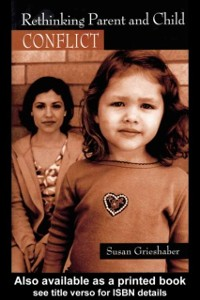 Cover Rethinking Parent and Child Conflict